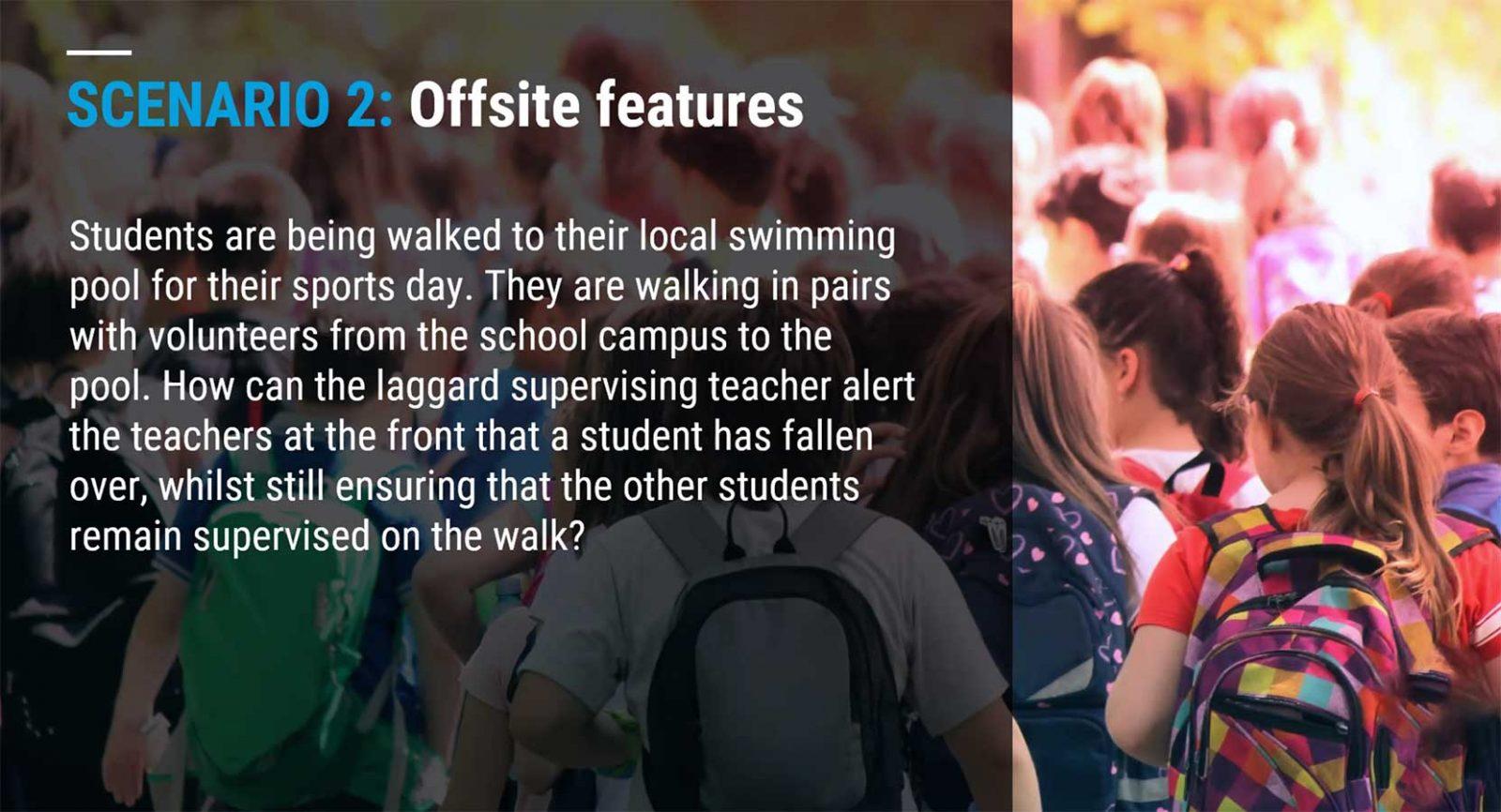 School offsite features